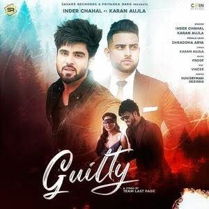 Karan Aujla: Guilty Lyrics - Inder Chahal