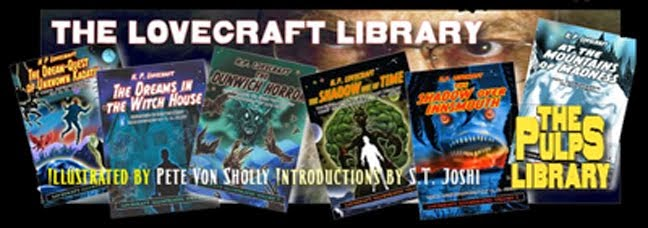 PETE VON SHOLLY'S LOVECRAFT LIBRARY