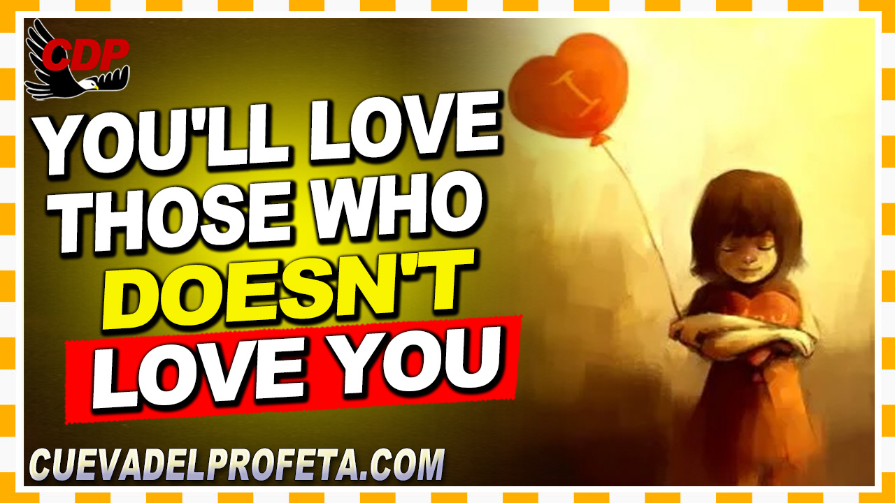You'll love those who doesn't love you - William Marrion Branham