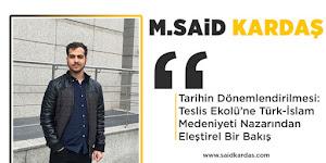 Tarihin Dönemlendirilmesi: Teslis Ekolü'ne Türk-İslam Medeniyeti Nazarından  Eleştirel Bir Bakış