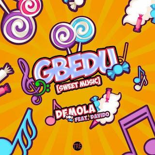 Demola Ft. Davido – Gbedu Mp3 Free Download