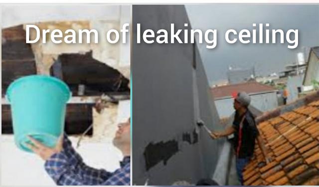 Dream of leaking ceiling