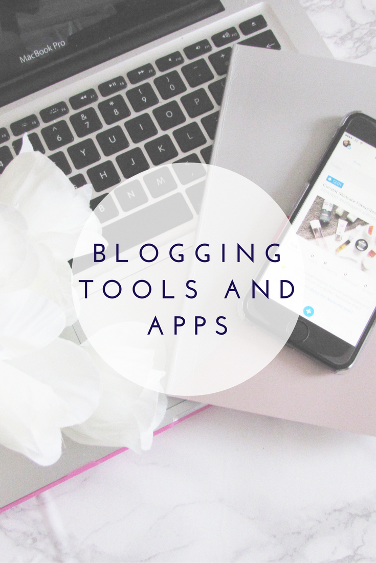 My Favourite Blogging Tools & Apps.