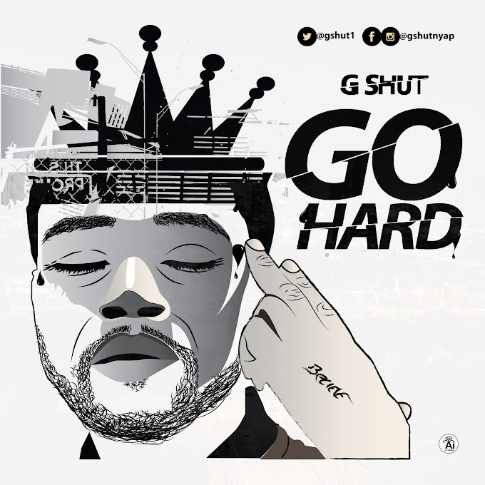 Mp3: G SHUT GO HARD