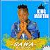 New Audio|King Martin_Sawa|Download Now