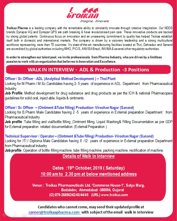 TROIKAA PHARMA - WALK-INS FOR ADL AND PRODUCTION - B.PHARM   M.PHARM / M.SC / ITI / DIPLOMA CANDIDATES ON 19TH OCT' 2019