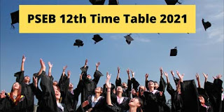 PSEB 12th Class Exam Time Table 2021