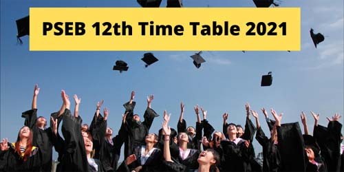 PSEB Sr. Secondary/12th Exam Date Sheet 2021 (Arts, Commerce, Science)