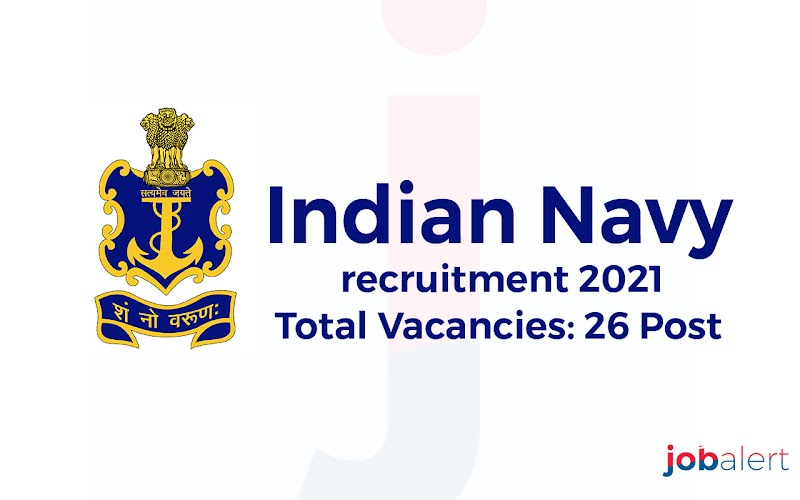 Indian navy recruitment 2021-Apply Online for 26 Posts