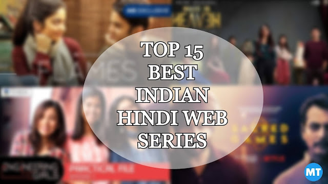 Top 15 Best Indian Hindi Web Series