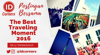 Postingan Bersama – The Best Traveling Moment 2016