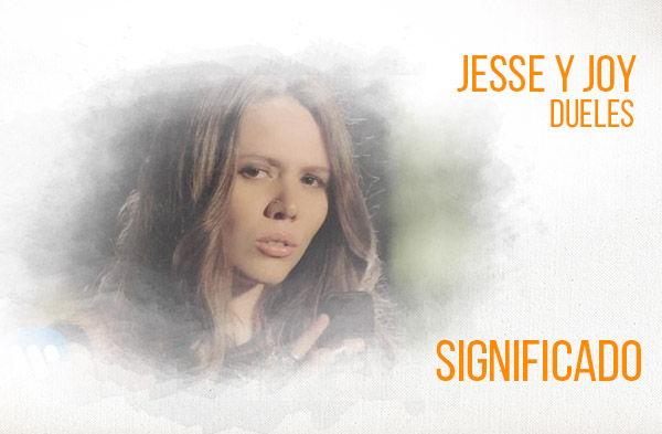 Duele significado de la canción Jesse Joy.
