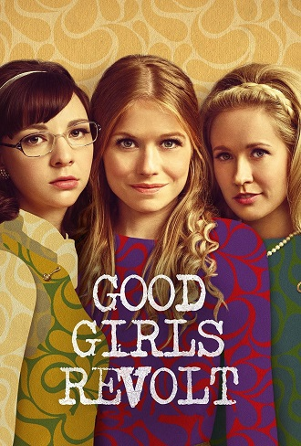 Good Girls Revolt Season 1 Complete Download 480p & 720p All Episode