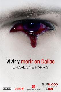 Vivir y morir en Dallas   Sookie Stackhouse #2   Charlaine Harris