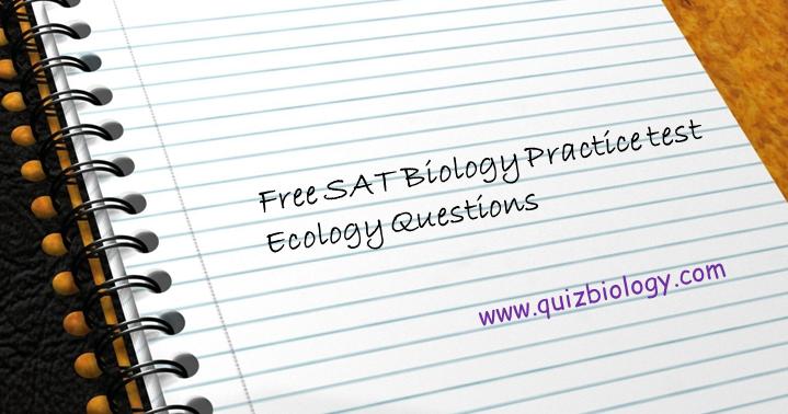 Biology Multiple Choice Quizzes: SAT Biology Practice Test ...