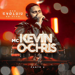 CD Evoluiu Parte 2 - MC Kevin o Chris 2019
