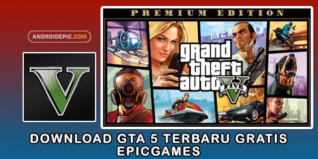 GTA 5 Gratis di Epic Games Store sekarang bisa di download, Buat kamu pecinta game GTA bisa langsung main versi android apk atau versi pc disini.