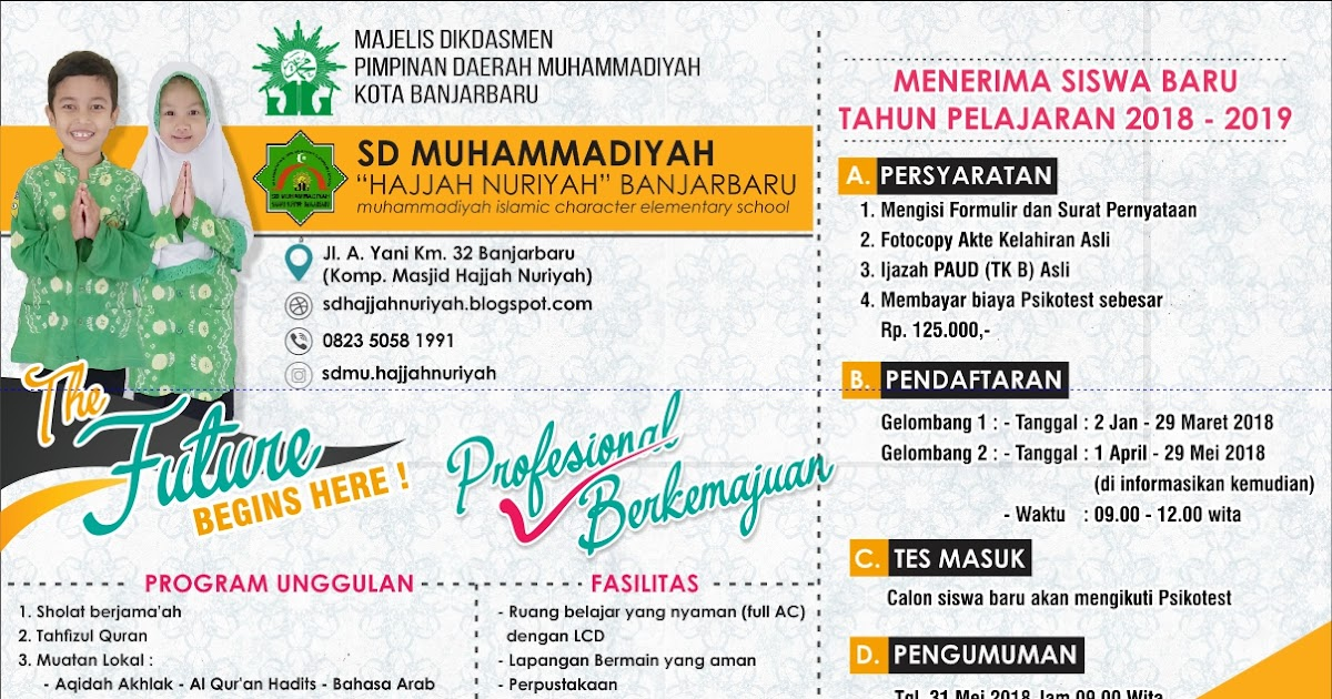 Penerimaan Siswa Baru 2017 2018 Sd Muhammadiyah Hajjah Nuriyah