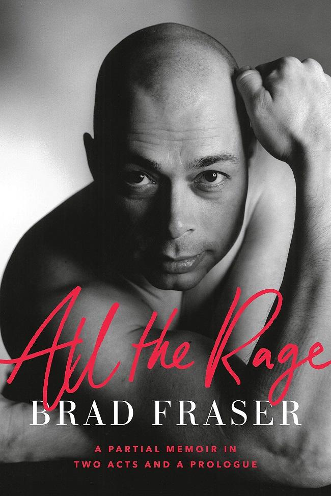 Brad Fraser - All the Rage
