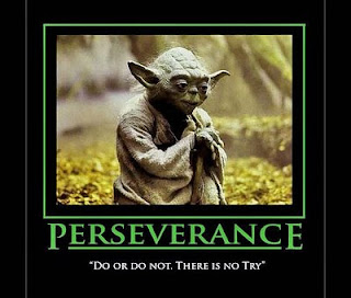 "Star Wars Yoda: Perseverance. ""Do or Do Not. There is no try."""