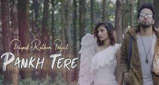 Pankh tere lyrics in English Deepak Rathore