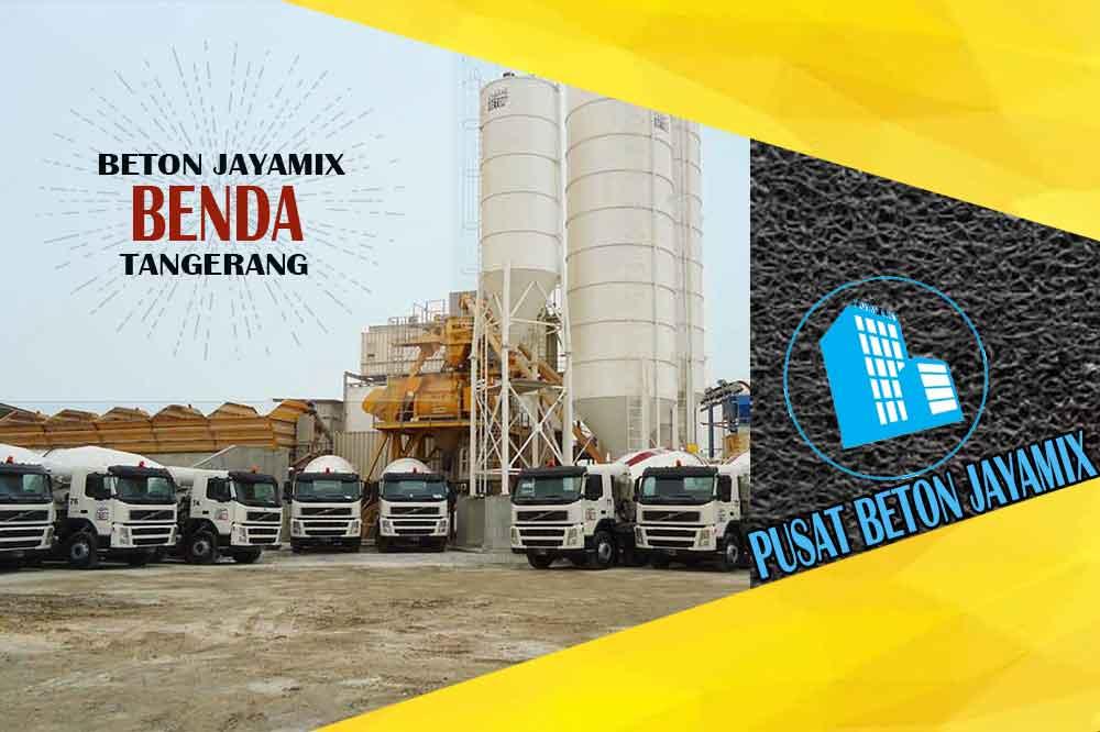 jayamix Benda, jual jayamix Benda, jayamix Benda terdekat, kantor jayamix di Benda, cor jayamix Benda, beton cor jayamix Benda, jayamix di kecamatan Benda, jayamix murah Benda, jayamix Benda Per Meter Kubik (m3)