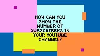 Show or hide the number of subscribers