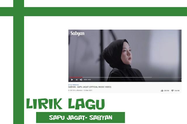 Lirik Lagu Sapu Jagat Nisa Sabyan Official 2021