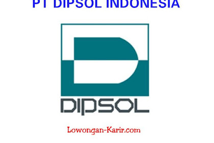Lowongan Kerja Operator PT Dipsol Indonesia Karawang 2020