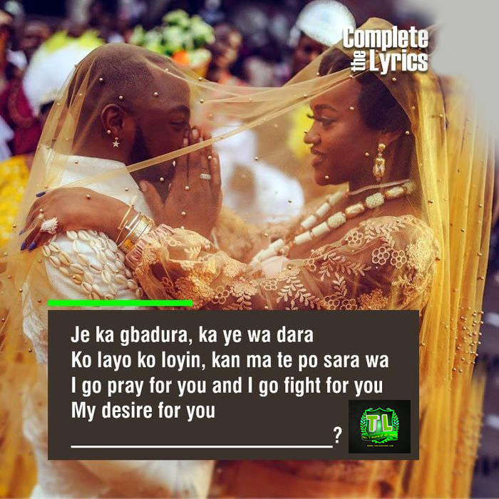 Complete The Lyrics And Tell Us The Song Davido Used The Lyrics