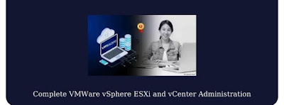 Complete VMWare vSphere ESXi and vCenter Administration Free