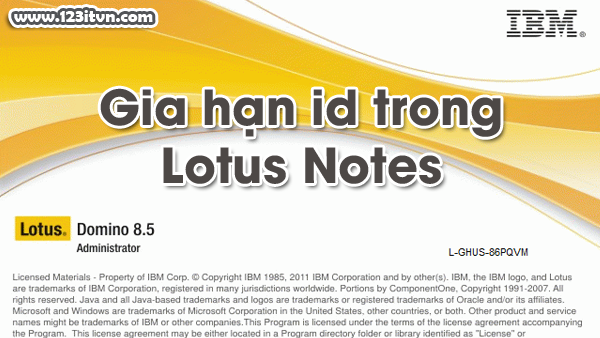 Gia hạn id trong Lotus Notes 8.5.3