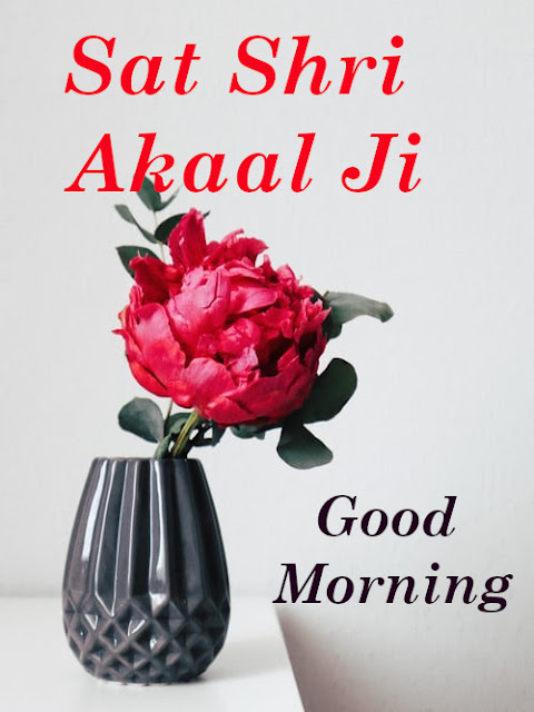 Good Morning Sat Shri Akaal Ji
