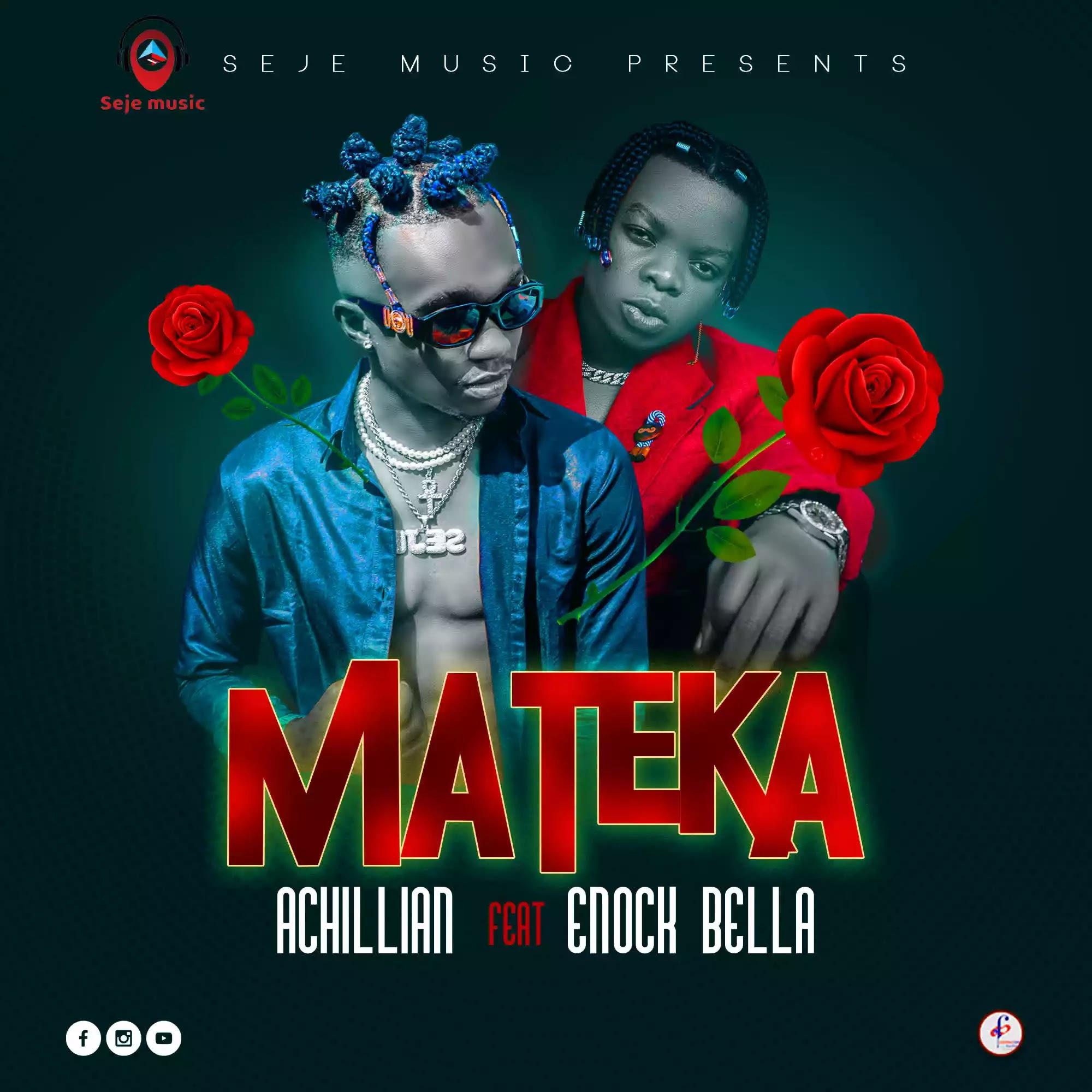 Achillian ft Enock bella – Mateka