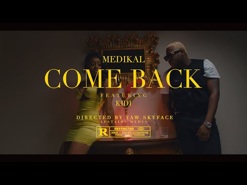 Medikal – Come Back feat. Kidi (Official Video)