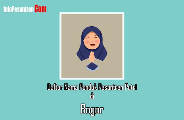 Daftar Nama Pondok Pesantren Putri di Bogor