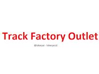 Lowongan Kerja Track Factory Outlet Terbaru