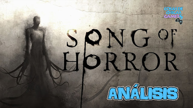 Análisis de Song of Horror en Steam