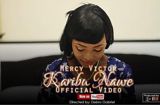 Mercy Victor - Karibu Nawe