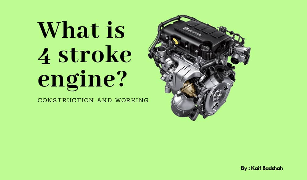 construction and working of four stroke engine