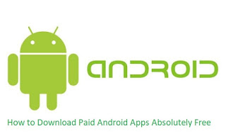 How to get Android Costly Pro Apps for free of Cost