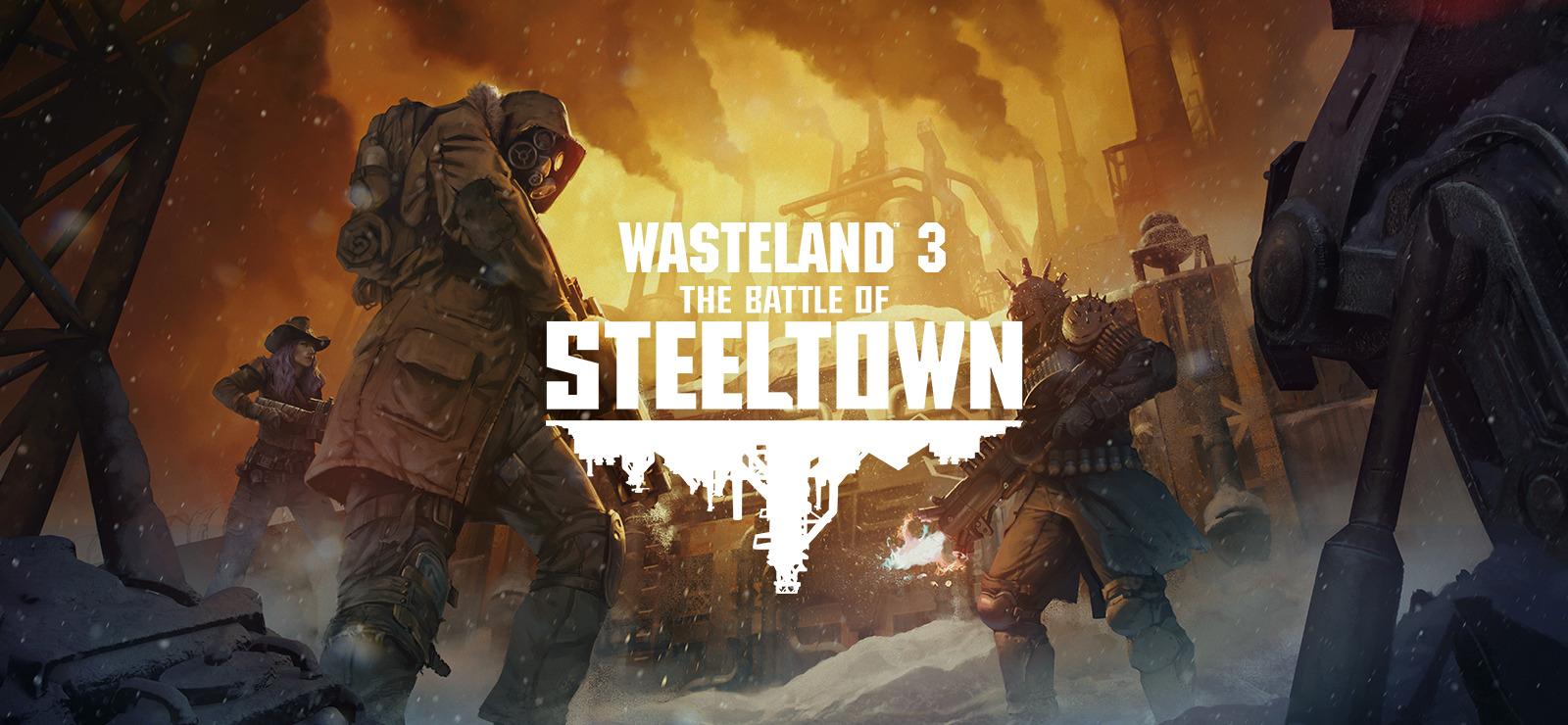 Walkthrough Wasteland 3: The Battle of Steeltown - game guide