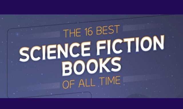 The 16 Most Phenomenal Science Fiction Books Ever Written