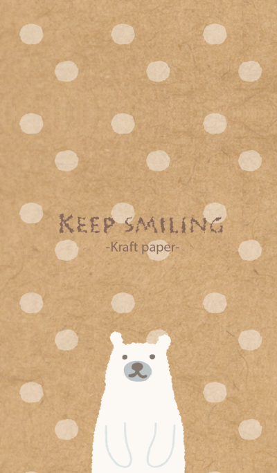 KEEP SMILING -Kraft paper- for world