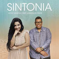 Baixar Música Gospel Sintonia - Ketny Sampaio e Anderson Freire Mp3