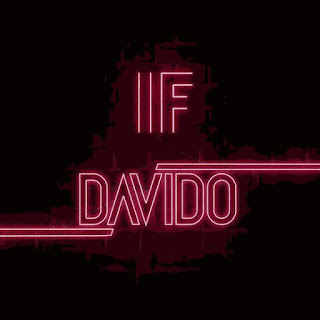 Davido - IF (Prod. By Tekno).mp3/mp4