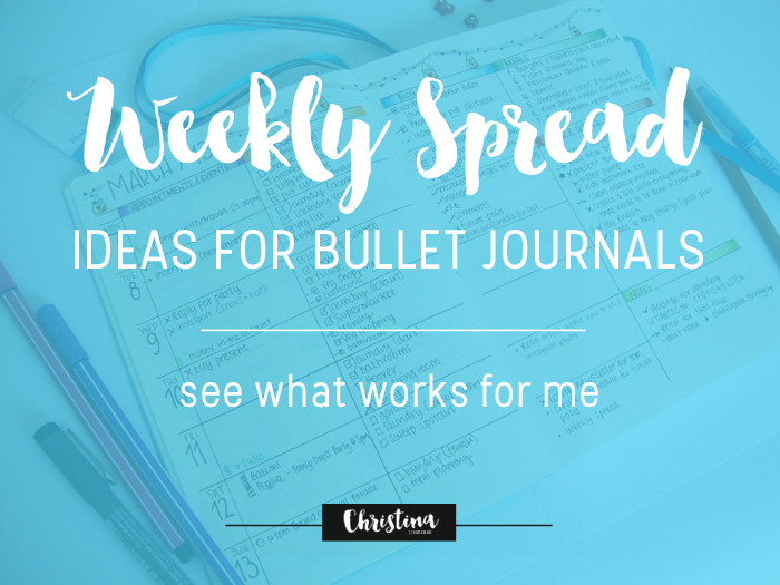Weekly Spread Ideas for Bullet Journals - christina77star.co.uk