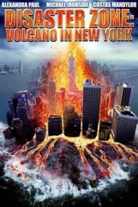 Disaster Zone- Volcano in New York 2006 Dual Audio Hindi Full Movies 480p