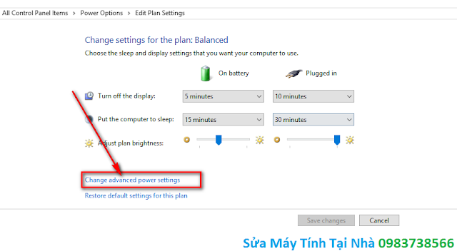 Bấm tiếp Change advanced power settings