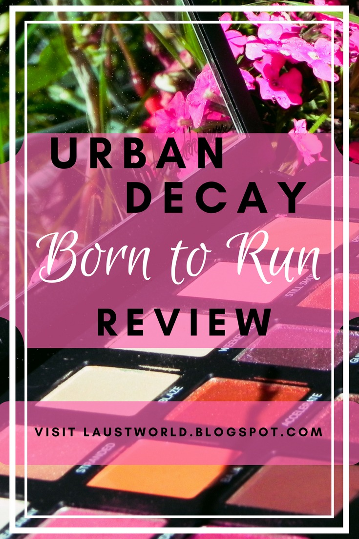 Pinterest image that says urban decay born to run review